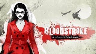 Bloodstroke - Official Launch Trailer