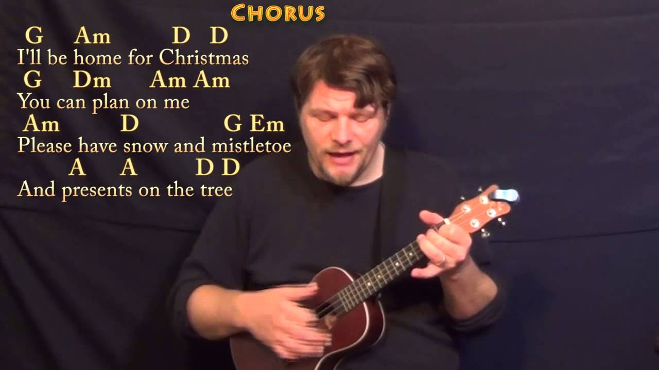 I'll Be Home For Christmas - Ukulele Cover Lesson in G with Chords/Lyrics - YouTube
