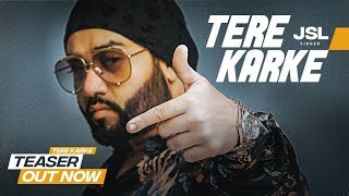 Song Teaser ► Tere Karke: JSL | Full Song Releasing on 20 October 2018