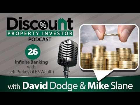 Infinite Banking with Jeff Purkey of E3 Wealth