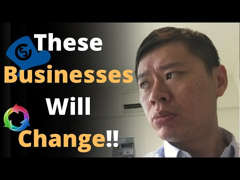 THE CRISIS WILL CHANGE THESE BUSINESSES AND OPPORTUNITIES FOR YOU...