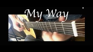 Calvin Harris - My Way - Fingerstyle Guitar