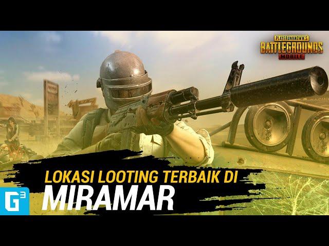 5 LOKASI LOOTING TERBAIK DI MIRAMAR! - PUBG MOBILE