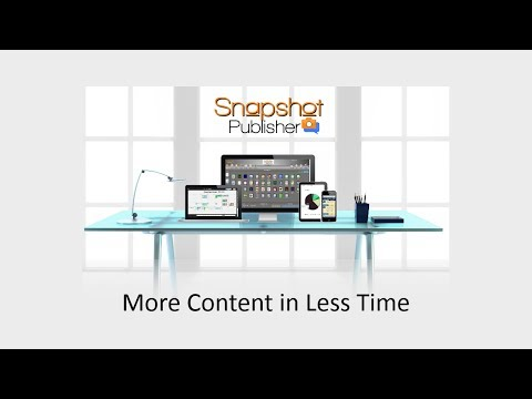 Snapshot Publisher Introduction - 2:00 Overview