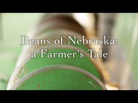 Beans of Nebraska: a Farmers Tale - full video