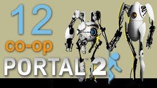 Portal 2 co op Прохождение игры на русском Кооператив #12