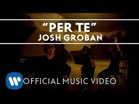 Josh Groban  Per Te  Music