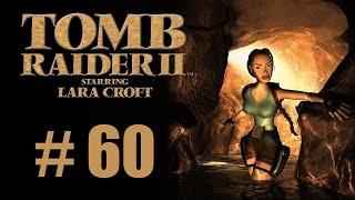 Let's Play Tomb Raider 2 #60 - Croft Manor 2/2 [DE/HD]