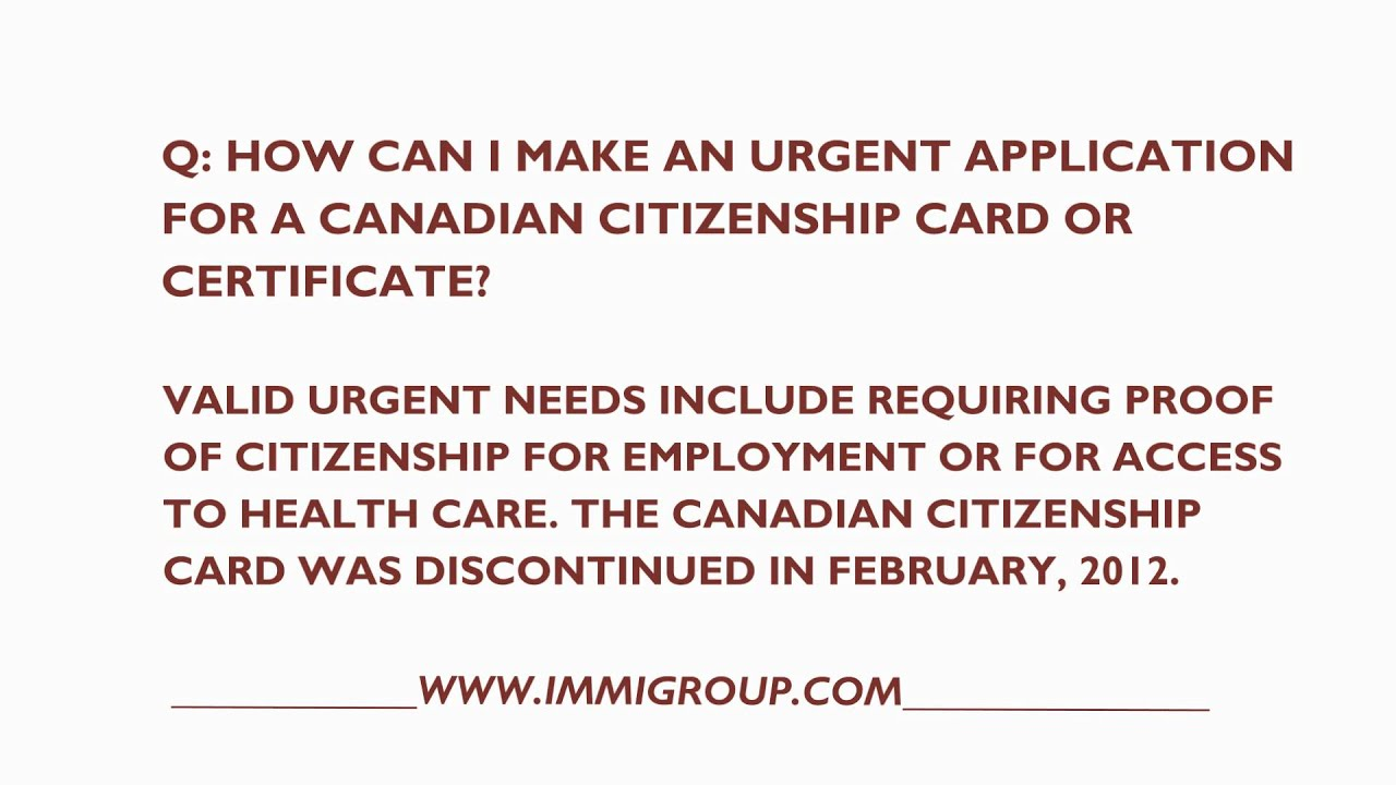 How Can I Make An Urgent Application For A Canadian Citizenship Card
