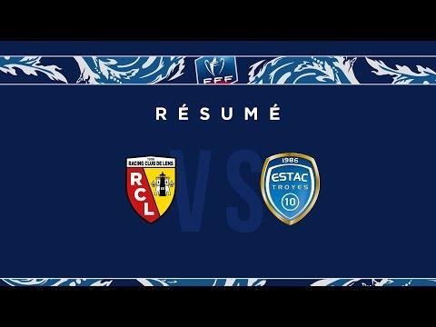 Le résumé de Lens - Troyes ( Coupe de France )