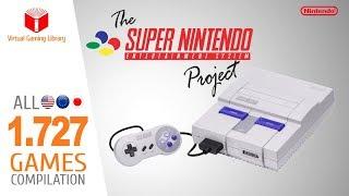 The Super Nintendo/Super Famicom Project - All 1727 SNES Games - Every Game (US/EU/JP)