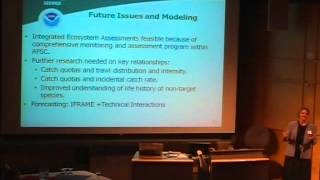 Anne Hollowed Part 2 - AK Fisheries Management & Villy Christensen Part 1 - Tools to implement EBFM