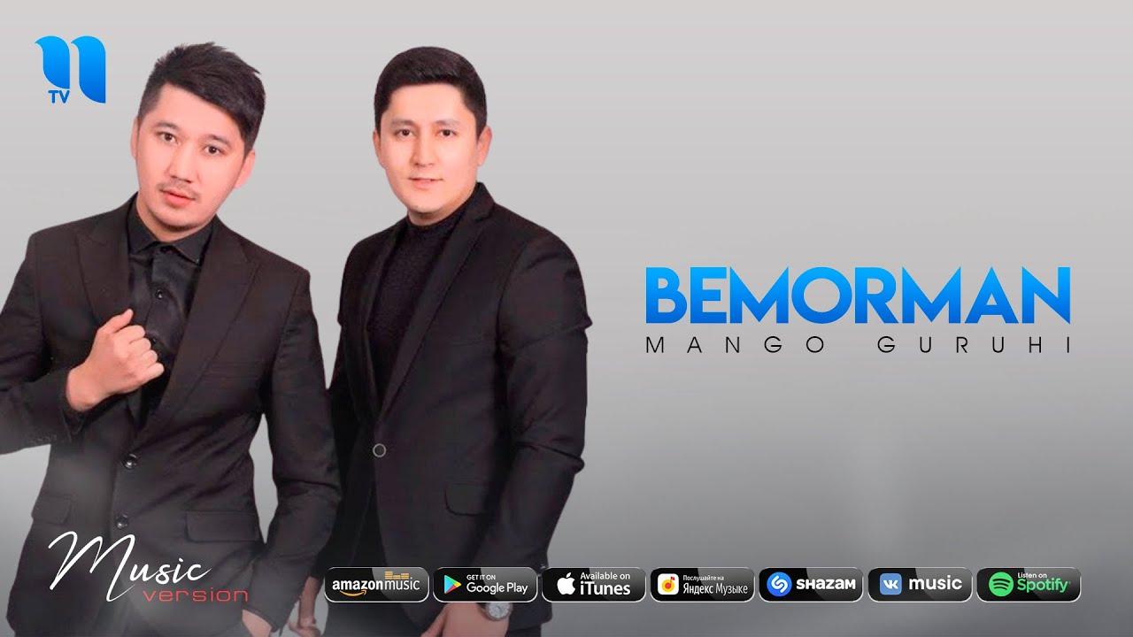 Mango guruhi - Bemorman (audio 2020)