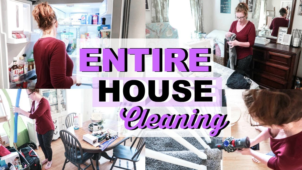 Whole House Cleaning Motivation Clean With Me 2019 Packing Organize Messy
