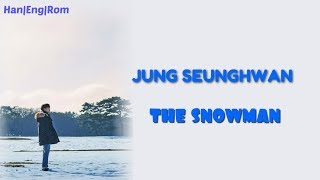 [Han/Rom/Eng] Jung Seunghwan (정승환)  - The Snowman (눈사람)