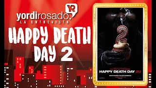 Happy Death Day 2 | La entrevista