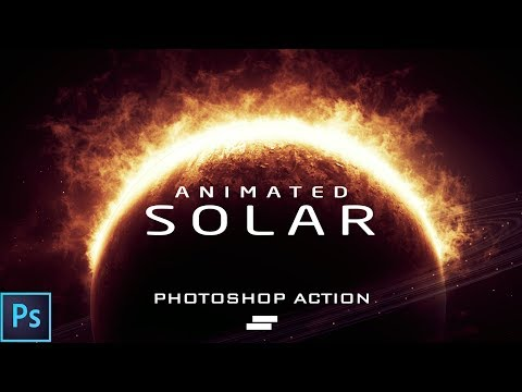 How to use - Animated Solar Energy Photoshop Action