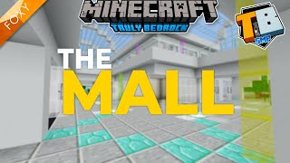 Let's go to The Mall | Truly Bedrock Season 2 [51] | Minecraft Bedrock Edition 1.16.4