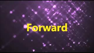 Moving Forward - Instrumental w/ lyrics