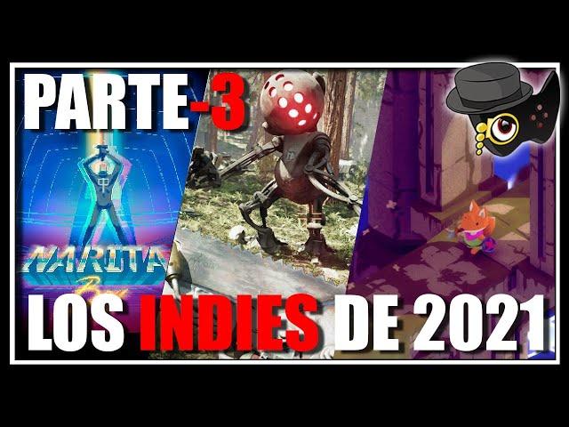VIDEOJUEGOS INDIE PARA 2021 PARTE-3 -MAS PARA LA LISTA-