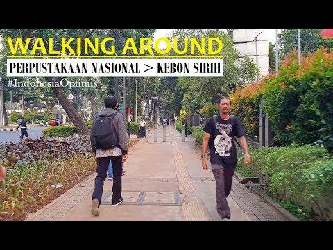 Walking Around ~ Perpustakaan Nasional RI (National Library) ~ to Jalan Kebon Sirih ~ Jakarta