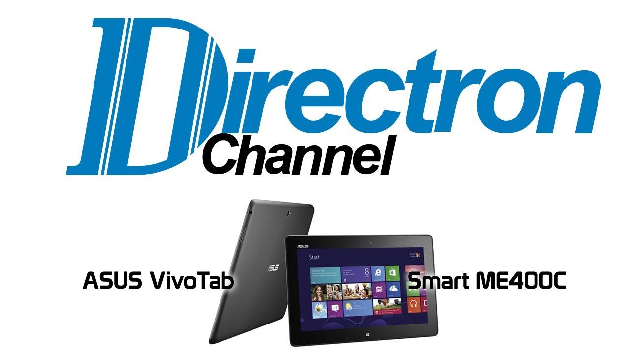 Directron Channel - ASUS VivoTab Smart ME400C 10 1