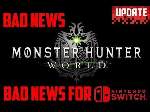 Monster Hunter World BAD NEWS for Nintendo Switch fans