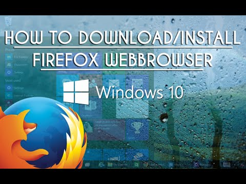 Windows 10 How To Download & Install Firefox