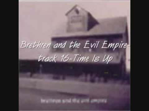 BRETHREN AND THE EVIL EMPIRE (2002) time is up track-16
