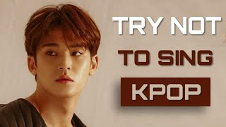 [NEW] KPOP TRY NOT TO SING CHALLENGE  | BOYS VERSION