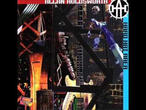 Allan Holdsworth - House Of Mirrors