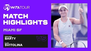 Ashleigh Barty vs. Elina Svitolina | 2021 Miami Semifinals | WTA Match Highlights
