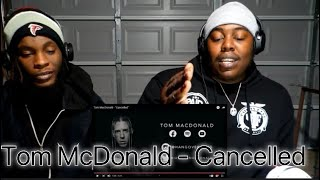 Tom Mcdonald Cancelled(Official Music Video) Reaction