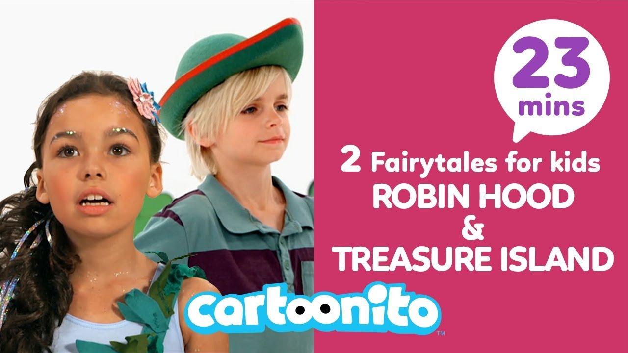 Download Robin Hood and Treasure Island | 2 Fairytales for Kids | Cartoonito UK 🇬🇧