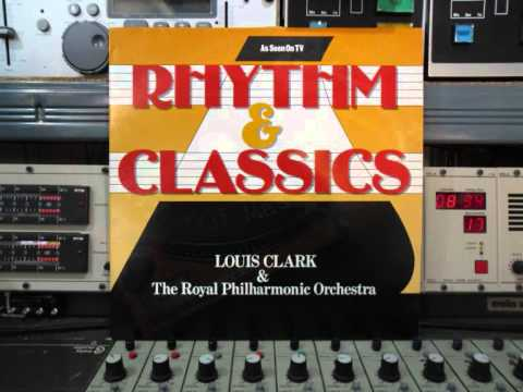Louis Clark Rhythm and Classics.LP 1988 Remasterd By B.v.d.M 2015