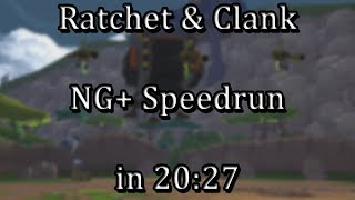 Ratchet & Clank - NG+ Speedrun in 20:27 [WR]