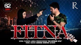 Fitna (o'zbek serial) | Фитна (узбек сериал) 62-qism