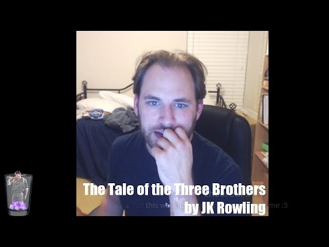 The Tale of the Three Brothers by JK Rowling- Recorded Sep 29, 2016