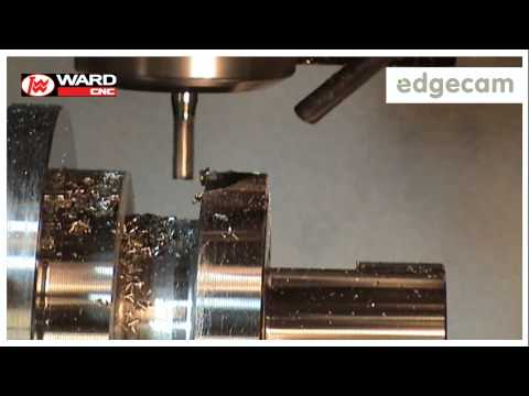 Edgecam & T W Ward demonstrate Turning, Grooving & Milling cycles