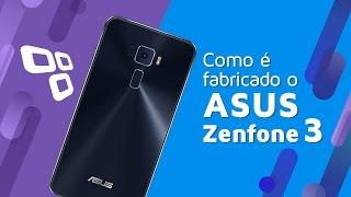 Como é fabricado o ASUS Zenfone 3 no Brasil? - TecMundo