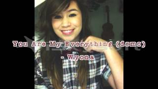 You Are My Everything (original) - Wyona