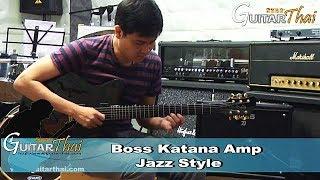 Boss Katana Amp Jazz Style