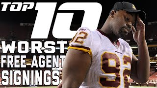 Top 10 WORST Big Name Free Agent Signings of All-Time! | NFL Films thumbnail