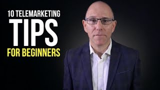 10 Telemarketing tips for beginners
