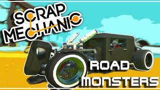 MONSTRES DE LA ROUTE !! Scrap Mechanic FR