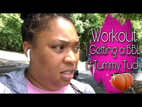 working out | Getting a BBl & Tummy Tuck - YouTube