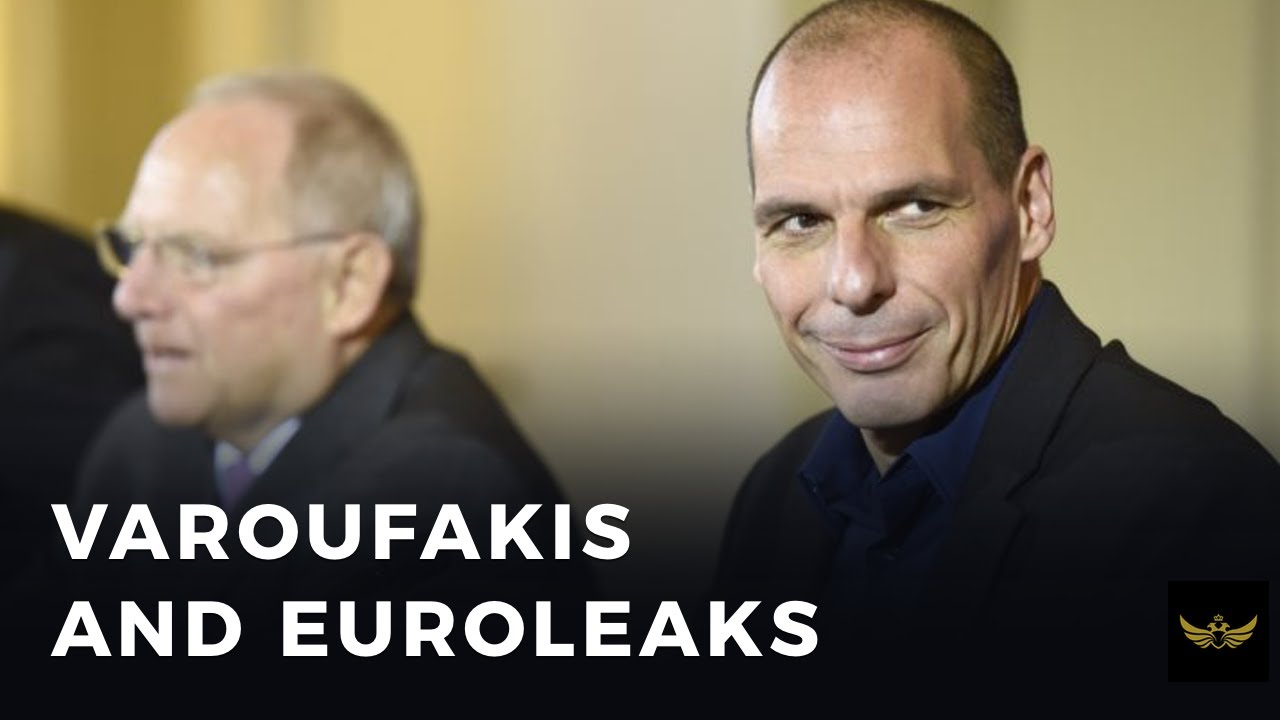 Varoufakis drops EUROLEAKS, exposes authoritarian EU