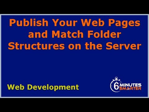 Publish Your Web Pages And Match Folder Structures On The Server