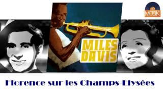 Miles Davis - Florence sur les Champs Elysées (HD) Officiel Seniors Musik