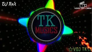 Oru Sattai Oru Balpam | Deejay Rax | Mix | VDJ TK | TK MUSICS